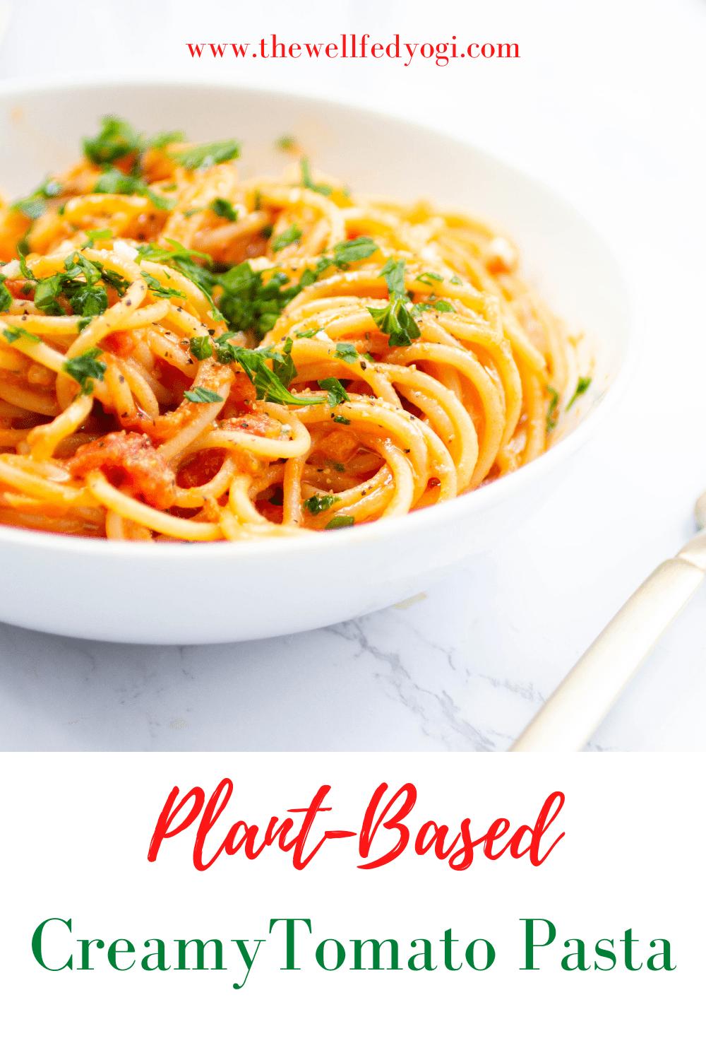 Creamy Tomato Pasta pinterest graphic